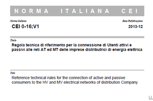 Norma Italiana CEI 0-16;V1 del Dicembre 2013.